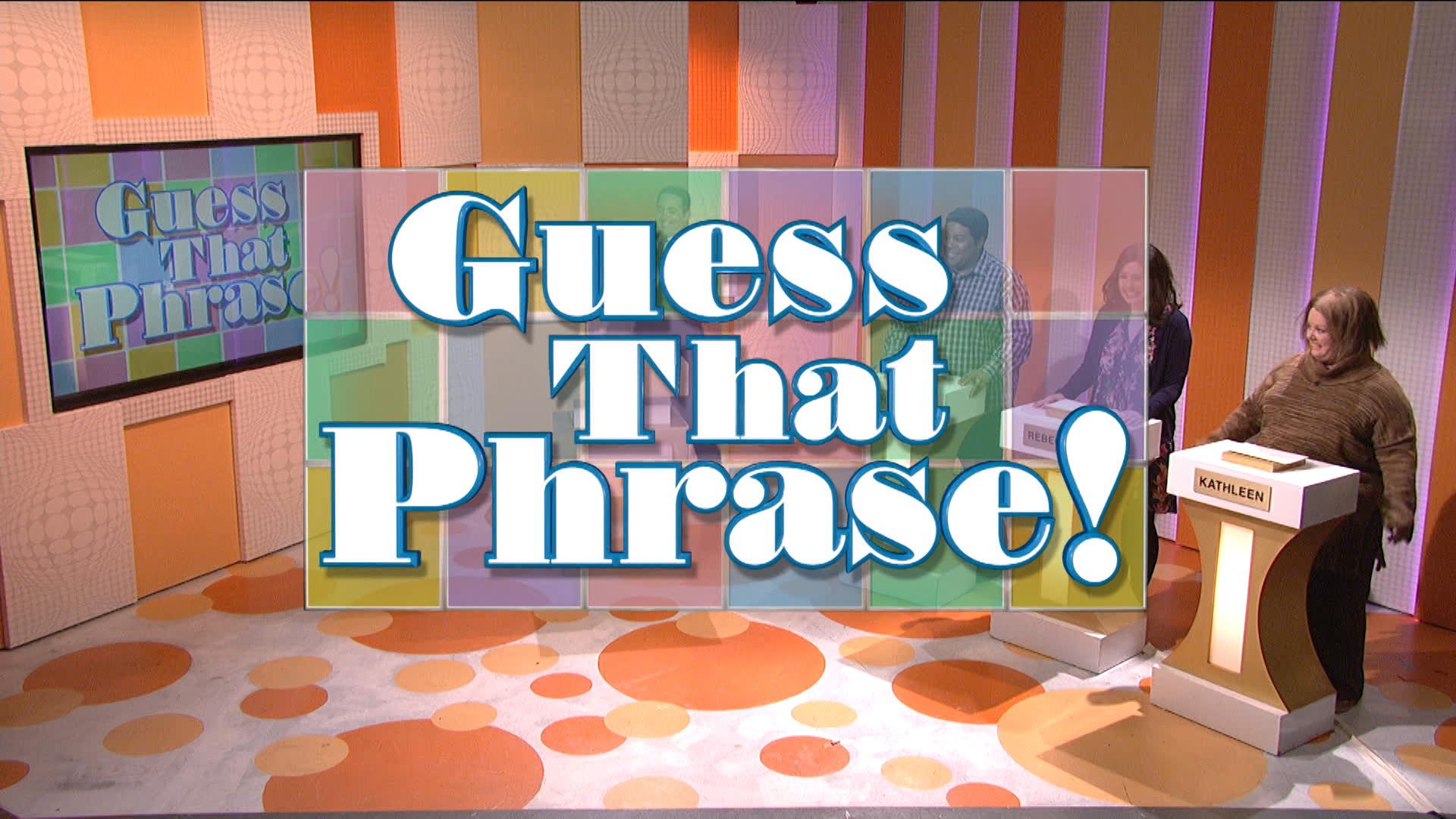 Guess that Phrase!