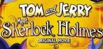 Tom and Jerry Meet Sherlock Holmes.jpg