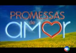 Promessas de Amor 2009 abertura.png