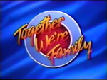 The Family Channel Together We're Family b
