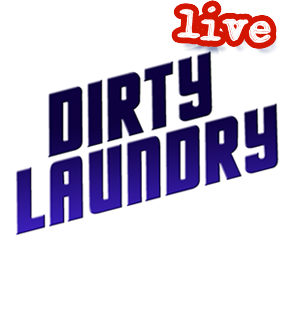 Dirty Laundry Live
