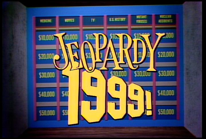 Jeopardy 1999!