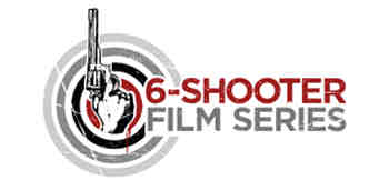 6-Shooter Film Series