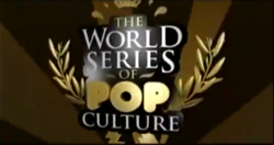 World Series of Pop Culture Alt.png