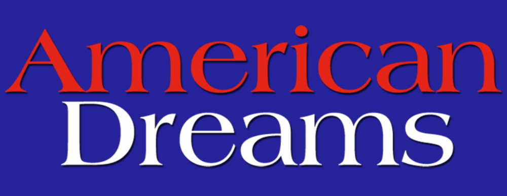 American Dreams