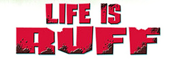 Life Is Ruff logo.png