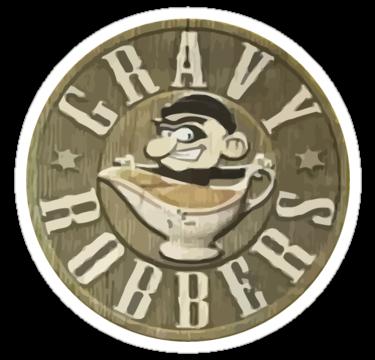 Gravy Robbers