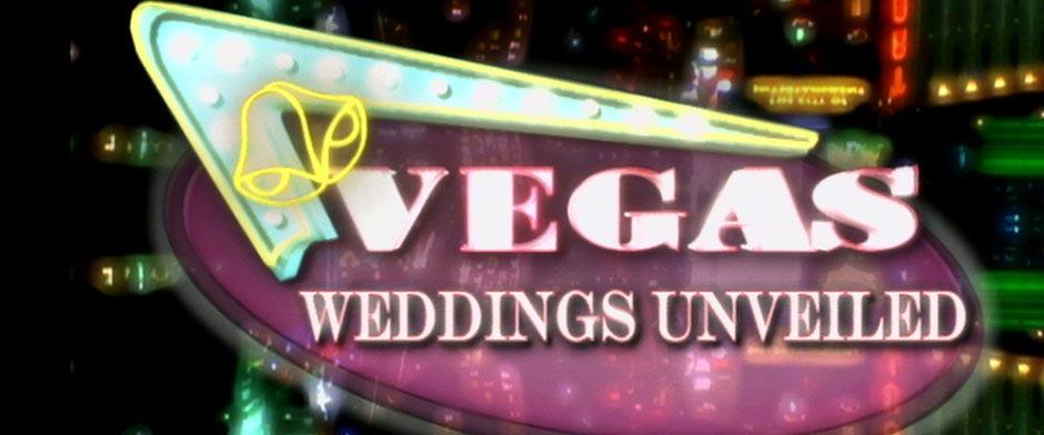 Vegas Weddings Unveiled