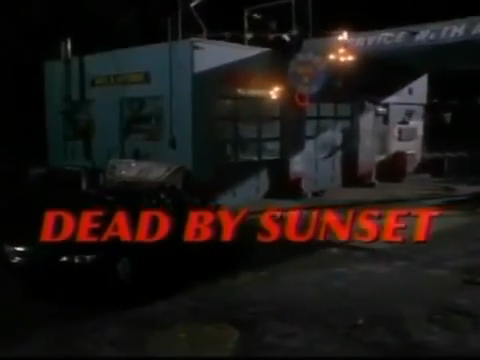 Dead By Sunset