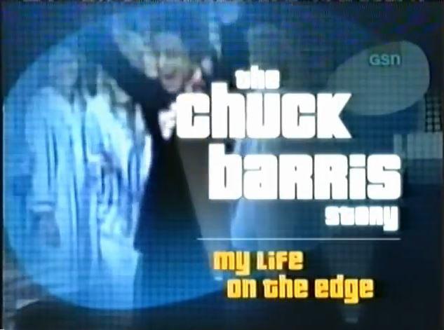 The Chuck Barris Story: My Life on the Edge