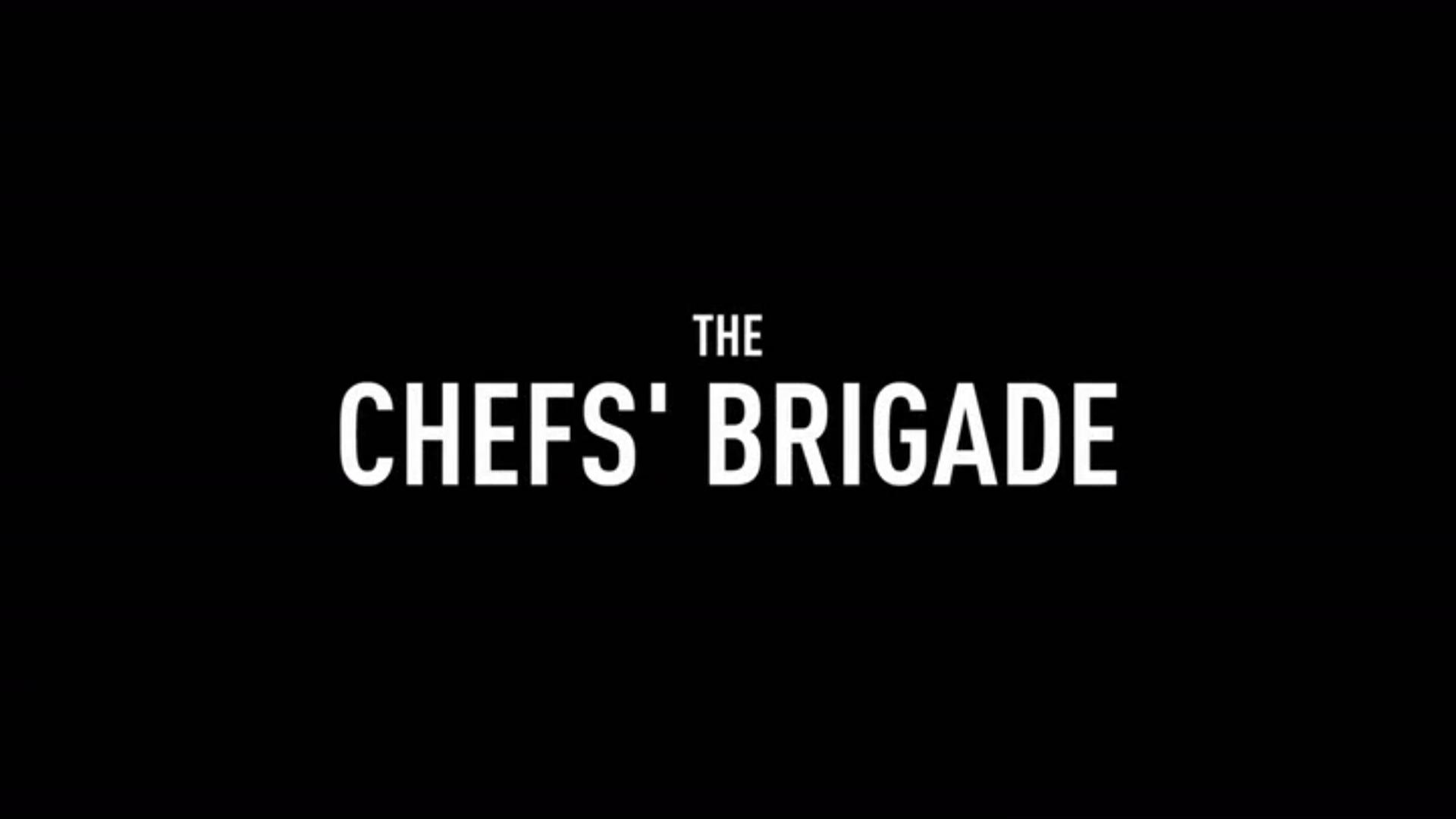 The Chefs' Brigade