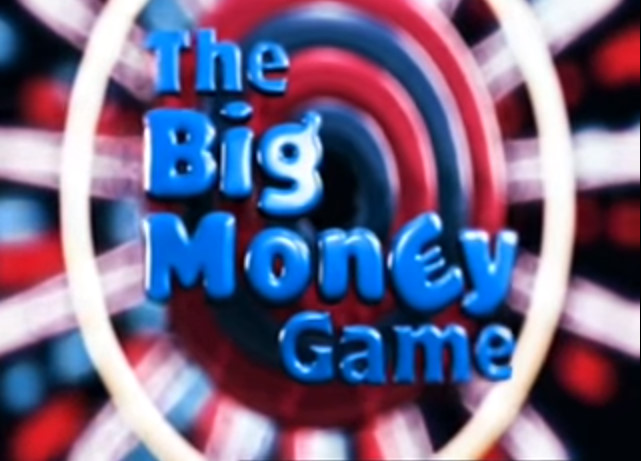 The Big Money Game