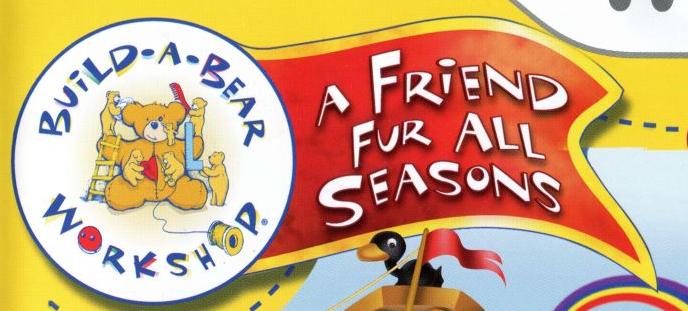 Build-A-Bear Workshop: A Friend Fur All Seasons