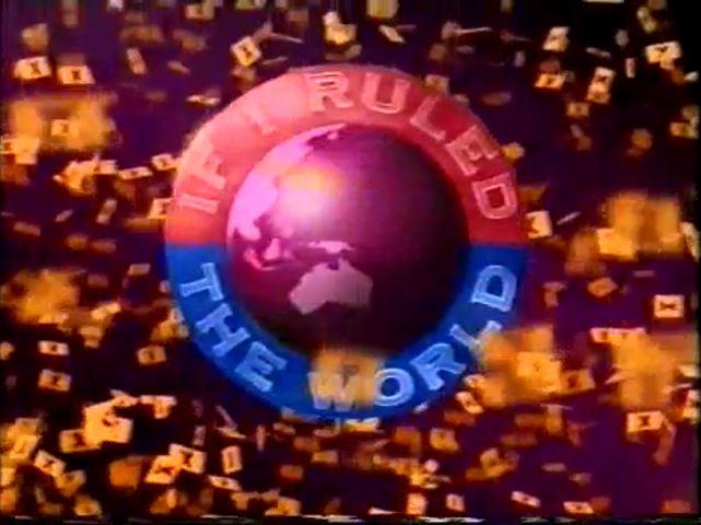 If I Ruled the World...