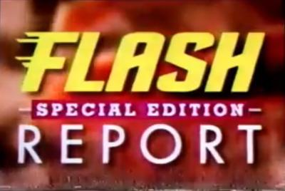 Flash Report: Special Edition