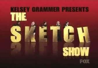 Kelsey Grammer Presents: The Sketch Show