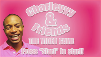 Charleyyy & Friends: The Video Game