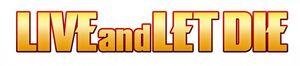 Live and Let Die Logo 2.jpg