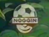 Noggin/Other