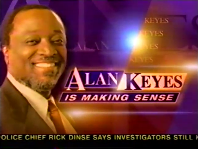 Alan Keyes Is Making Sense