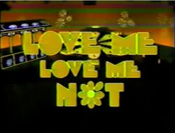 Love Me, Love Me Not Pilot.jpg