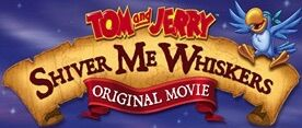 Tom and Jerry Shiver Me Whiskers.jpg
