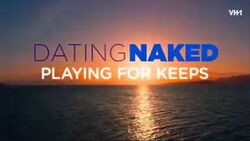 Dating Naked Playing for Keeps.jpg