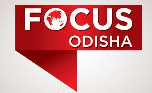 Focus Odisha