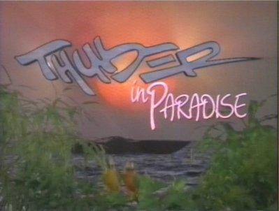 Thunder in Paradise