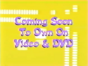 Coming Soon to Own on Video and DVD (Music Bars Variant)