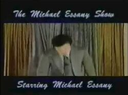The Michael Essany Show Starring Michael Essany.jpg