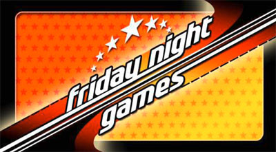 Friday Night Games