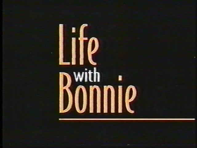 Life with Bonnie