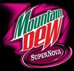 Mountain Dew Supernova