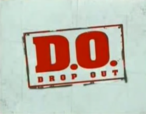 D.O. (drop out).png