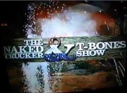 The Naked Trucker & T-Bones Show.jpg