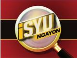 ISYU Ngayon