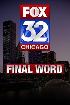 Fox Chicago Final Word