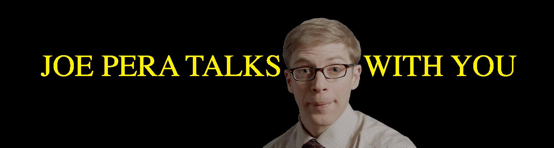 Joe Pera Talks With You