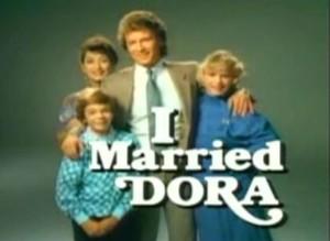 I Married Dora