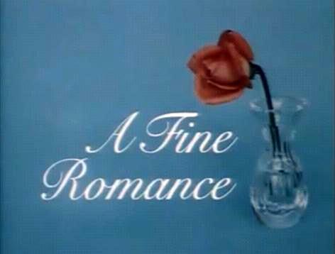 A Fine Romance (U.K.)