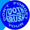Don't forget your toothbrush.jpg