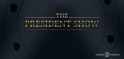The President Show alt.png