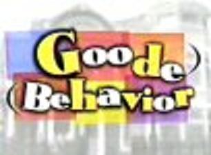 Goode Behavior