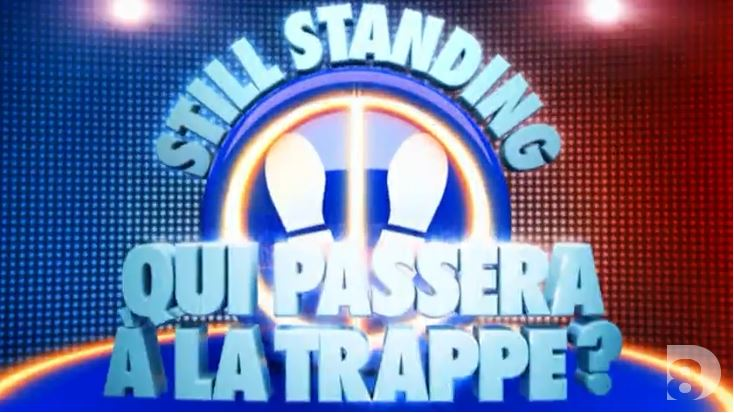 Still Standing: Qui passera a la trappe?