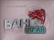 Bahia No Ar 2005.png
