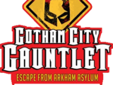 Gotham City Gauntlet: Escape from Arkham Asylum