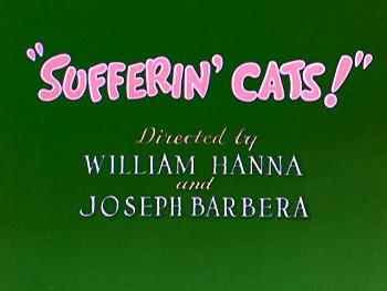 Sufferin' Cats!