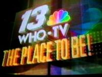 WHO TV 13 The Place To Be
