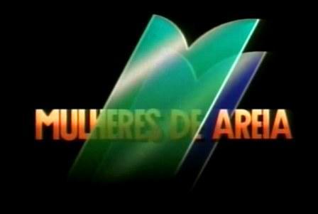 Mulheres de Areia (1993)